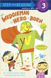 wedgieman a hero is born