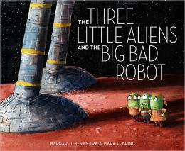 three little aliens and the big bad robot
