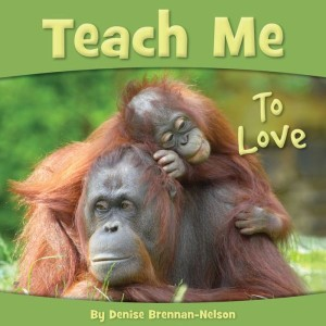 teach me to love